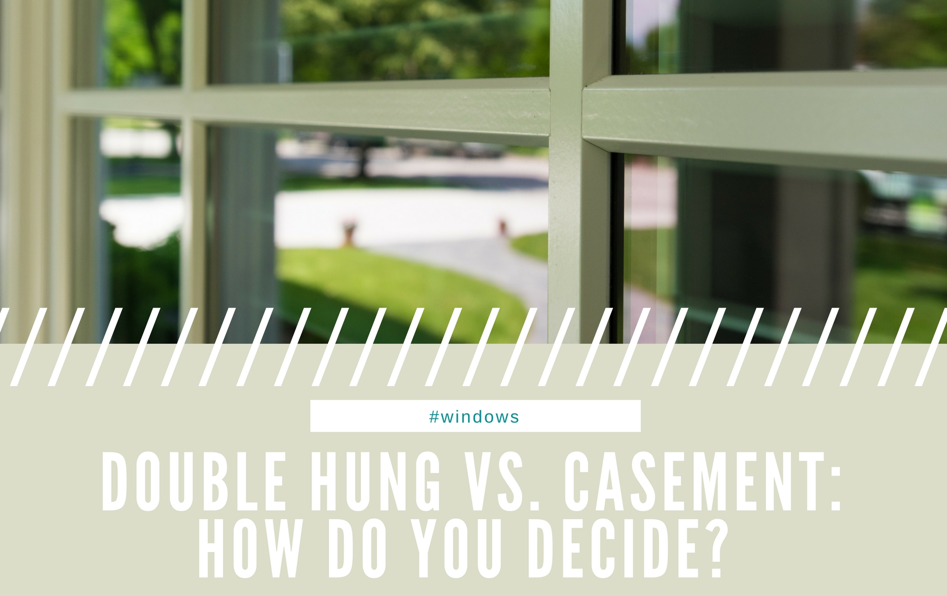 Double Hung Vs Casement Windows How Do You Decide