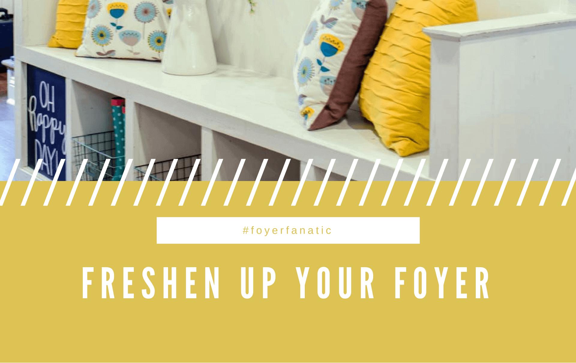 Freshen Up Your Foyer