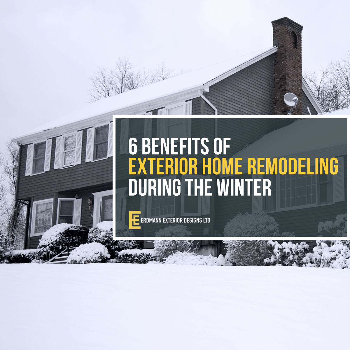 Exterior Remodeling In The Winter Erdmann Exteriors Construction