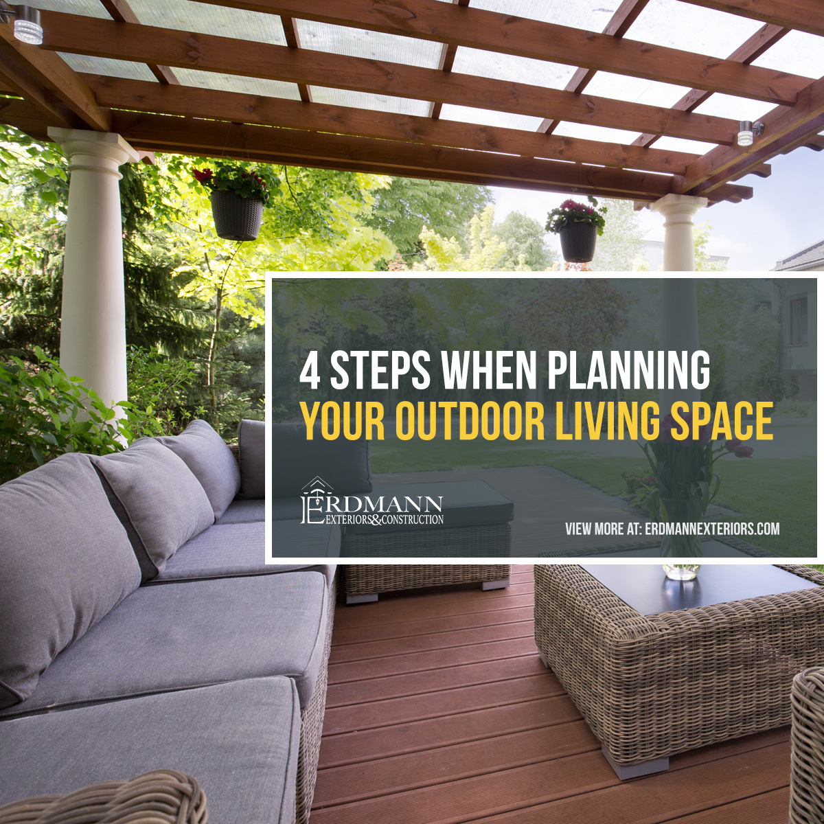 Outdoor Living Space Design 4 steps when planning your outdoor living space | erdmann