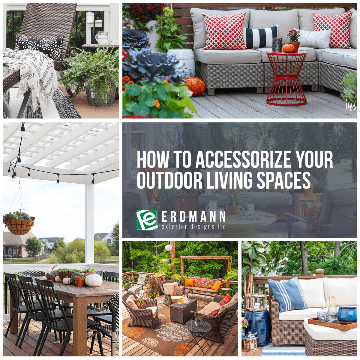 Outdoor Living Space Design how to accessorize your outdoor living spaces | erdmann